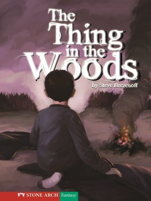 cover image of The Thing in the Woods