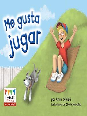 cover image of Me gusta jugar