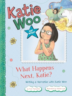 cover image of What Happens Next, Katie?