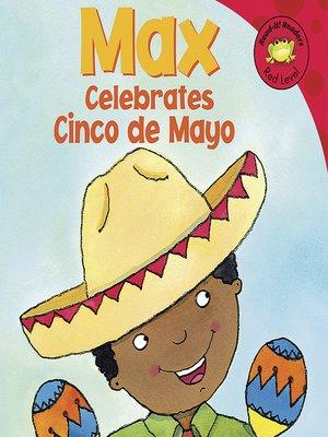 cover image of Max Celebrates Cinco de Mayo