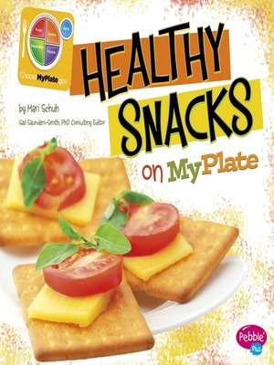 cover image of Healthy Snacks on MyPlate