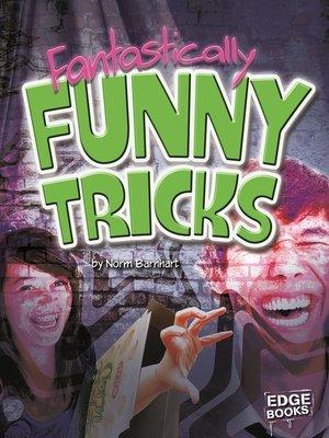 cover image of Fantastically Funny Tricks