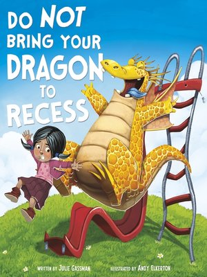 cover image of Do Not Bring Your Dragon to Recess