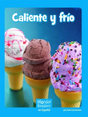 cover image of Caliente y Frío