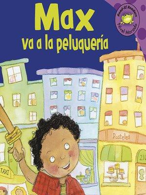 cover image of Max va a la peluqueria