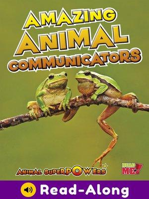 cover image of Amazing Animal Communicators