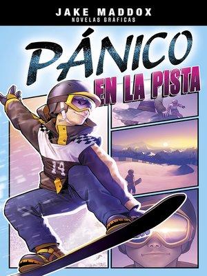 cover image of Pánico en la pista