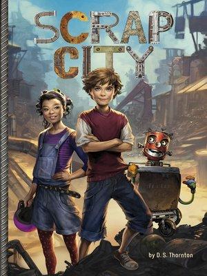 cover image of Scrap City