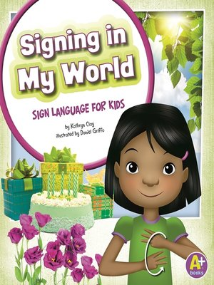 cover image of Signing in My World