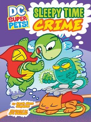cover image of Sleepy Time Crime