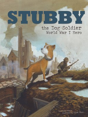 cover image of Stubby the Dog Soldier