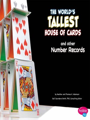 cover image of The World's Tallest House of Cards and Other Number Records