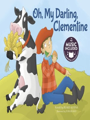 cover image of Oh, My Darling, Clementine