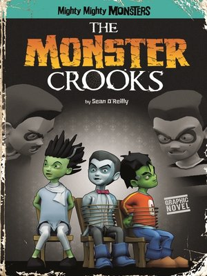 cover image of The Monster Crooks