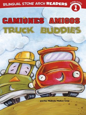 cover image of Camiones Amigos/Truck Buddies