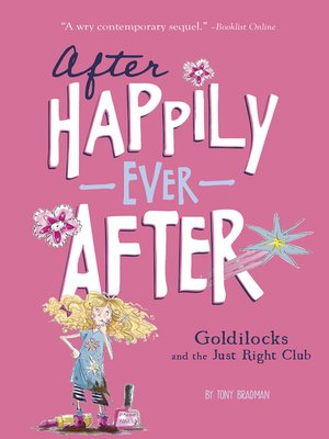 cover image of Goldilocks and the Just Right Club (After Happily Ever After)