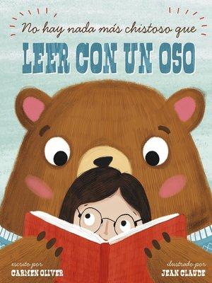 cover image of No hay nada más chistoso que leer con un oso