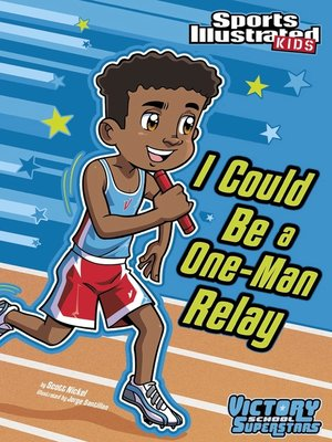 cover image of I Could Be a One-Man Relay