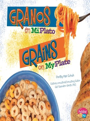 cover image of Granos en MiPlato/Grains on MyPlate