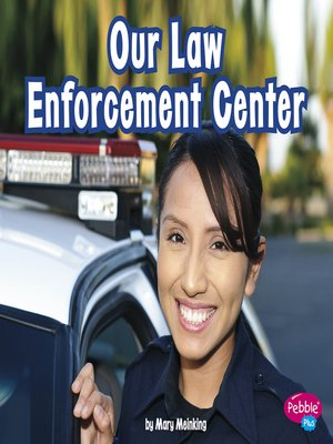 cover image of Our Law Enforcement Center