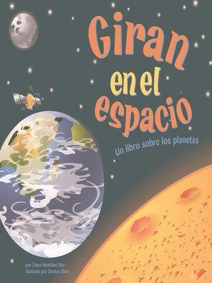 cover image of Giran en el espacio