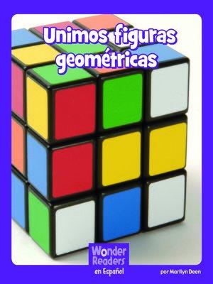 cover image of Unimos figuras geométricas