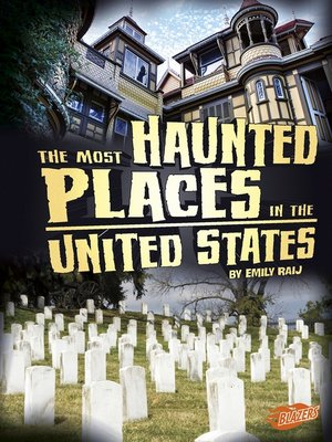 cover image of The Most Haunted Places in the United States