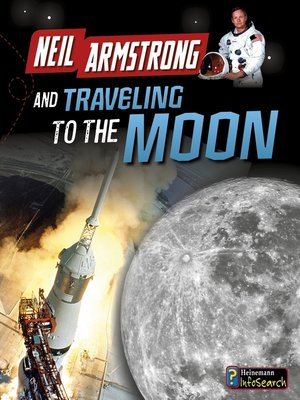 cover image of Neil Armstrong and Getting to the Moon