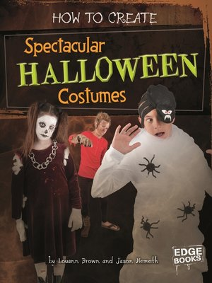 cover image of How to Create Spectacular Halloween Costumes