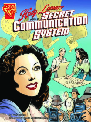 cover image of Hedy Lamarr and a Secret Communication System