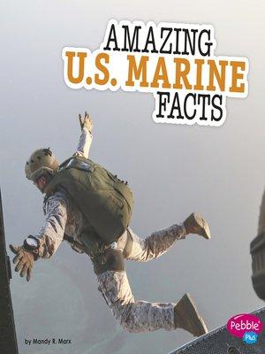 cover image of Amazing U.S. Marine Facts