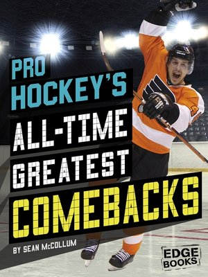 cover image of Pro Hockey's All-Time Greatest Comebacks