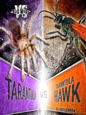cover image of Tarantula vs. Tarantula Hawk