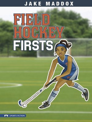 cover image of Field Hockey Firsts
