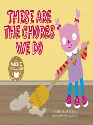 cover image of These Are the Chores We Do