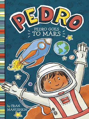 cover image of Pedro Goes to Mars