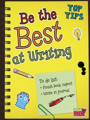cover image of Be the Best at Writing