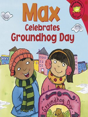 cover image of Max Celebrates Groundhog Day