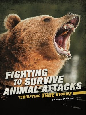 cover image of Fighting to Survive Animal Attacks