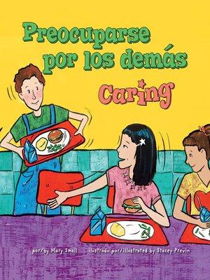 cover image of Preocuparse por los demás/Caring