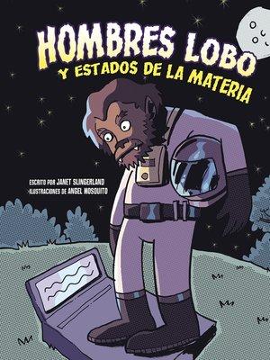 cover image of Hombres lobo y estados de la materia