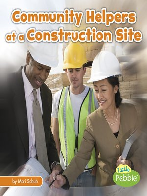 cover image of Community Helpers at the Construction Site