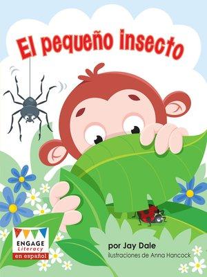 cover image of El pequeño insecto