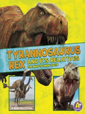 cover image of Tyrannosaurus Rex and Its Relatives