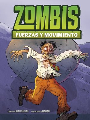 cover image of Zombis, fuerzas y movimiento