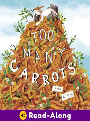 cover image of Too Many Carrots