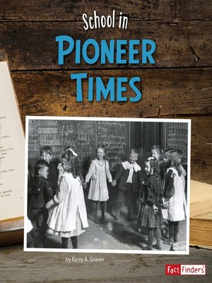 cover image of School in Pioneer Times