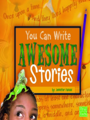 cover image of You Can Write Awesome Stories