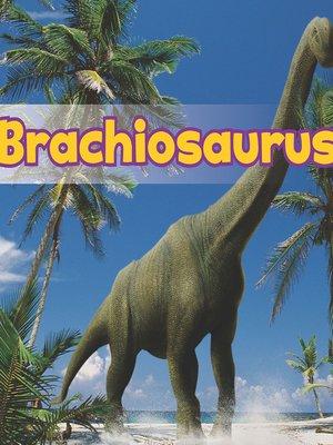cover image of Brachiosaurus