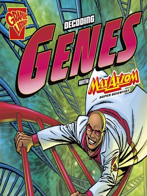 cover image of The Decoding Genes with Max Axiom, Super Scientist